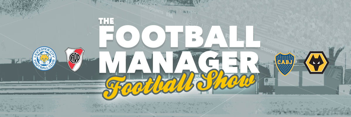 The Football Manager Football Show [Podcast]